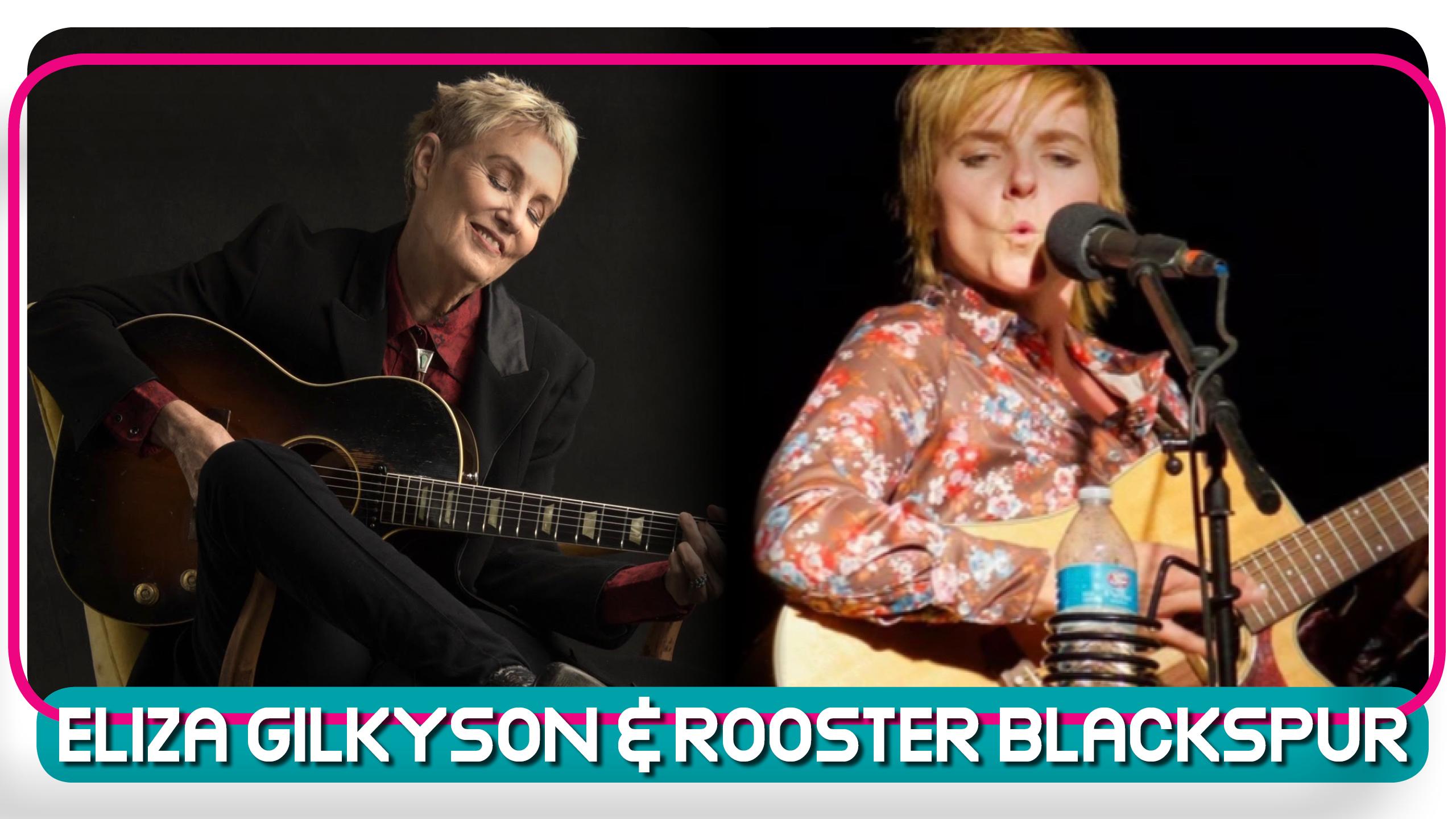 Eliza Gilkyson & Rooster Blackspur